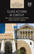 Cover of Class Actions in Context: How Economics, Politics and Culture Shape Collective Legislation