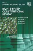 Cover of Rights-Based Constitutional Review: Constitutional Courts in a Changing Landscape