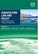 Cover of Aquaculture Law and Policy: Global, Regional and National Perspectives