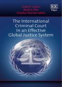 Cover of The International Criminal Court in an Effective Global Justice System