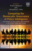 Cover of Comparing the Democratic Governance of Police Intelligence: New Models of Participation and Expertise in the United States and Europe