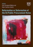 Cover of Reformation or Deformation of the EU Public Procurement Rules