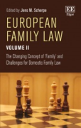 Cover of European Family Law Volume II: The Changing Concept of 'Family' and the Challenges for Domestic Family Law