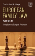 Cover of European Family Law Volume III:  Family Law in a European Perspective