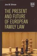 Cover of The Present and Future of European Family Law