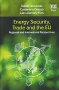 Cover of Energy Security, Trade and the EU: Regional and International Perspectives