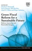 Cover of Green Fiscal Reform for a Sustainable Future: Reform, Innovation and Renewable Energy