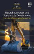 Cover of Natural Resources and Sustainable Development: International Economic Law Perspectives