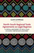 Cover of North-South Regional Trade Agreements as Legal Regimes: A Critical Assessment of the EU-SADC Economic Partnership Agreement