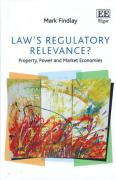 Cover of Law's Regulatory Relevance?: Property, Power and Market Economies