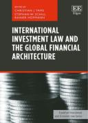 Cover of International Investment Law and the Global Financial Architecture