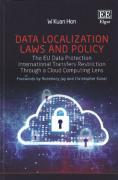 Cover of Data Localization Laws and Policy: The EU Data Protection International Transfers Restriction Through a Cloud Computing Lens