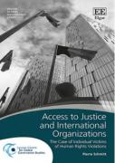 Cover of Access to Justice and International Organizations: The Case of Individual Victims of Human Rights Violations
