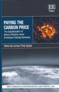 Cover of Paying the Carbon Price: The Subsidisation of Heavy Polluters Under Emissions Trading Schemes