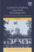 Cover of Constitutional Law and Regionalism: A Comparative Analysis of Regionalist Negotiations