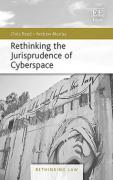 Cover of Rethinking the Jurisprudence of Cyberspace