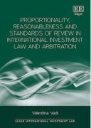 Cover of Proportionality, Reasonableness and Standards of Review in International Investment Law and Arbitration