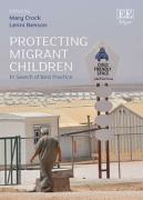 Cover of Protecting Migrant Children: In Search of Best Practice