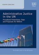Cover of Administrative Justice in the UN: Procedural Protections, Gaps and Proposals for Reform