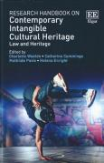 Cover of Research Handbook on Contemporary Intangible Cultural Heritage: Law and Heritage