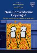 Cover of Non-Conventional Copyright: Do New and Atypical Works Deserve Protection?