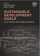 Cover of Sustainable Development Goals: Law, Theory and Implementation