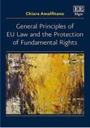 Cover of General Principles of EU Law and the Protection of Fundamental Rights