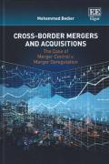 Cover of Cross-Border Mergers and Acquisitions: The Case of Merger Control v Merger Deregulation