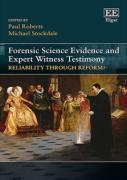 Cover of Forensic Science Evidence and Expert Witness Testimony: Reliability Through Reform?