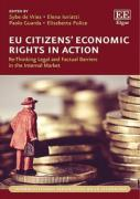 Cover of EU Citizens' Economic Rights in Action: Re-Thinking Legal and Factual Barriers in the Internal Market