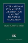 Cover of International Commercial Arbitration and the Brussels I Regulation