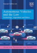 Cover of Autonomous Vehicles and the Law: Technology, Algorithms and Ethics