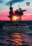 Cover of Regulating Offshore Petroleum Resources: The British and Norwegian Models