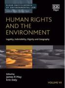 Cover of Human Rights and the Environment: Legality, Indivisibility, Dignity and Geography