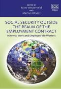Cover of Social Security Outside the Realm of the Employment Contract: Informal Work and Employee-Like Workers