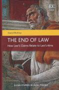 Cover of The End of Law: How Law's Claims Relate to Law's Aims