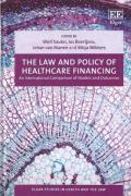 Cover of The Law and Policy of Healthcare Financing: An International Comparison of Models and Outcomes