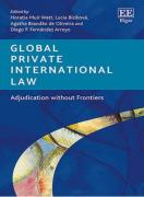 Cover of Global Private International Law: Adjudication without Frontiers