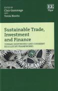 Cover of Sustainable Trade, Investment and Finance: Toward Responsible and Coherent Regulatory Frameworks
