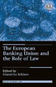 Cover of The European Banking Union and the Role of Law