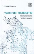 Cover of Taxing Robots: Helping the Economy to Adapt to the Use of Artificial Intelligence