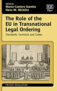 Cover of The Role of the EU in Transnational Legal Ordering: Standards, Contracts and Codes