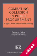 Cover of Combating Collusion in Public Procurement: Legal Limitations on Joint Bidding (eBook)