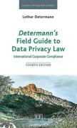 Cover of Determann's Field Guide to International Data Privacy Law Compliance: International Corporate Compliance