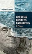 Cover of American Business Bankruptcy: A Primer