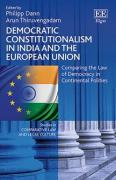 Cover of Democratic Constitutionalism in India and the European Union: Comparing the Law of Democracy in Continental Polities