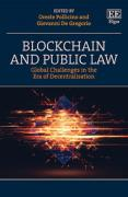 Cover of Blockchain and Public Law: Global Challenges in the Era of Decentralisation