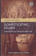 Cover of Domesticating Kelsen: Towards the Pure Theory of English Law