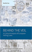 Cover of Behind the Veil: A Critical Analysis of European Veiling Laws