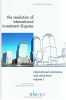 Cover of The Resolution of International Investment Disputes: Challenges and Practical Solutions